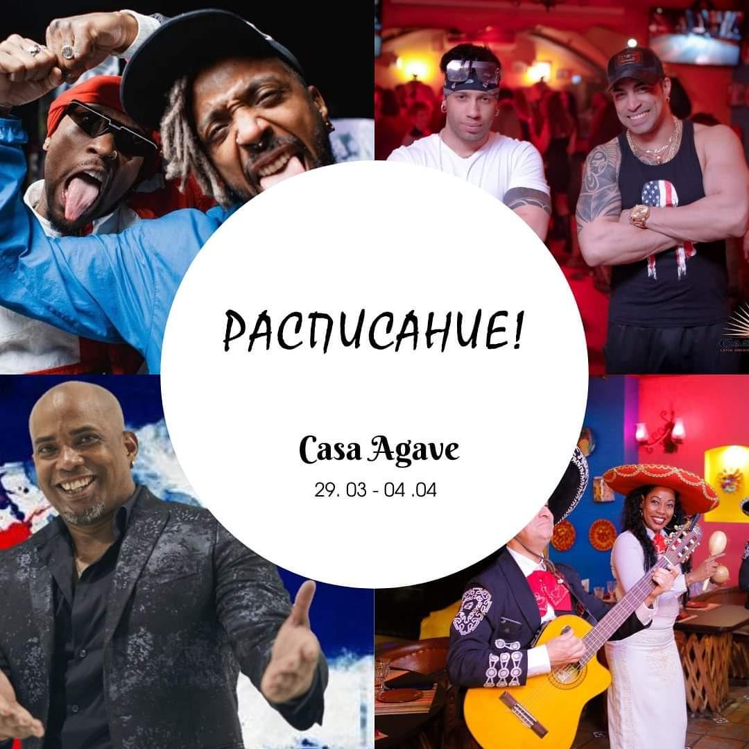 Расписание вечеринок в ресторане Casa Agave (29.03-04.04)